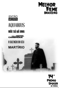 C - PREMIO SPOILER - FILME BRASILEIRO