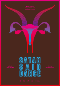 SATAN SAID DANCE (2016)